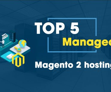 best managed magento 2 hosting