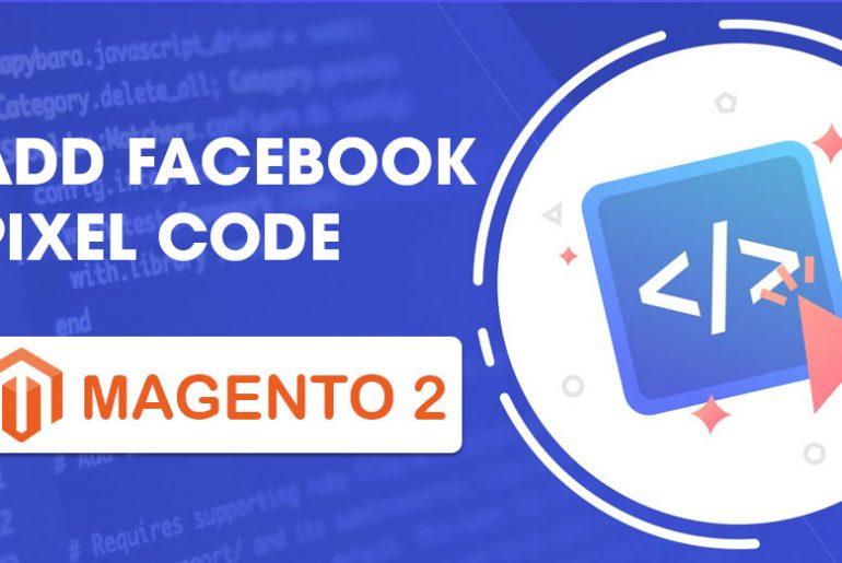 add facebook pixel code to magento 2 website