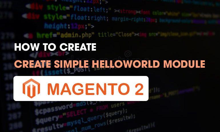 create simple helloworld module magento 2